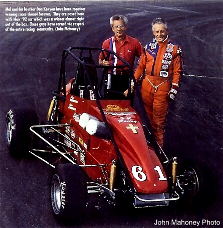 Mel and his brother Don have been together winning races almost forever. They are posed here with their 1992 car, which was a winner almost right out of the box. These guys have earned the respect of the entire racing community.